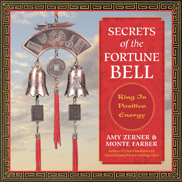 Monte Farber and Amy Zerner's Secrets of the Fortune Bell kit