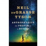 """Astrophysics for People in a Hurry."""