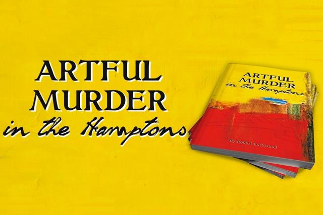 Artful Murder in the Hamptons