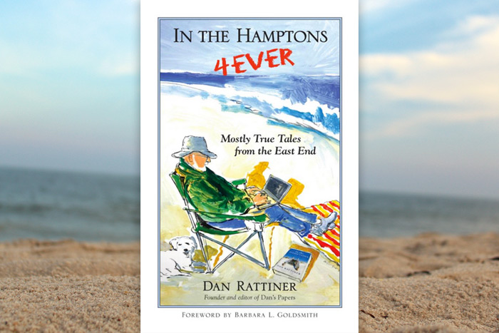 In the Hamptons 4Ever by Dan Rattiner