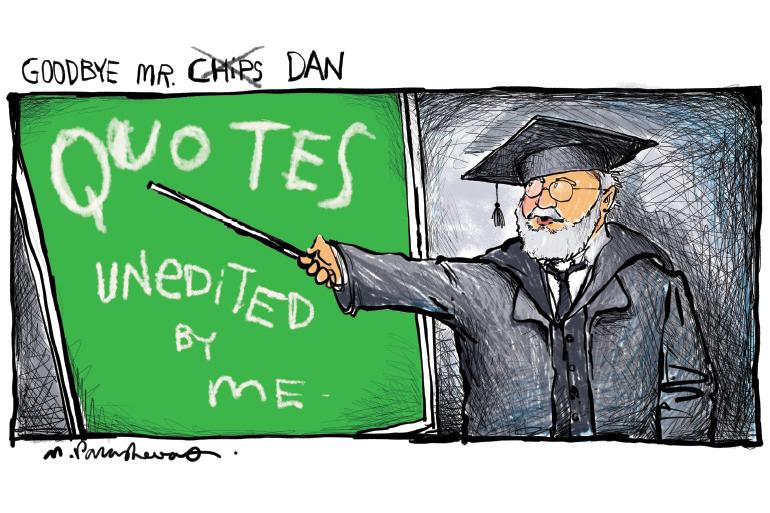 Dan quotes on blackboard cartoon by Mickey Paraskevas